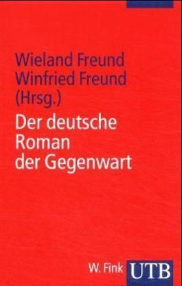 Der deutsche Roman der Gegenwart
