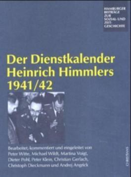 Der Dienstkalender Heinrich Himmlers 1941/42