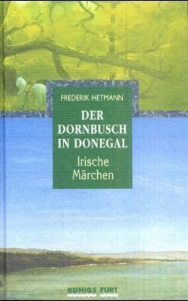 Der Dornbusch in Donegal