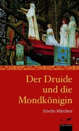 Der Druide und die Mondkönigin