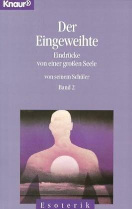 Der Eingeweihte. Bd.2