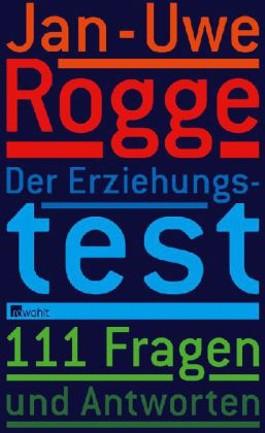 Der Erziehungstest - 111 Fragen und Antworten