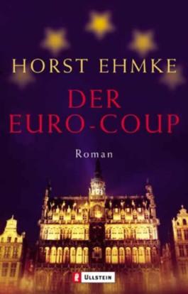 Der Euro-Coup