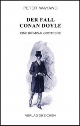 Der Fall Conan Doyle