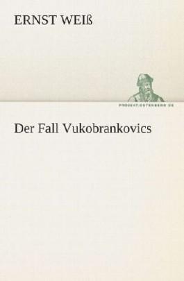 Der Fall Vukobrankovics