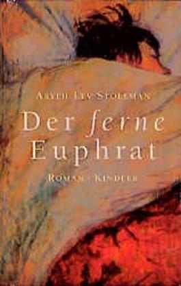 Der ferne Euphrat