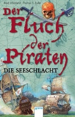 Der Fluch der Piraten - Die Seeschlacht