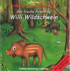 Der freche Frischling Willi Wildschwein
