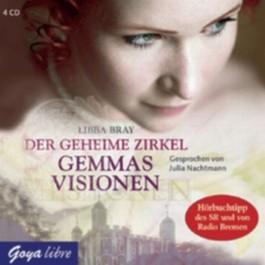 Der geheime Zirkel, Gemmas Visionen