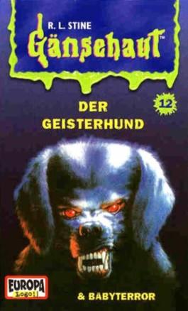 Der Geisterhund. Babyterror, 1 Cassette