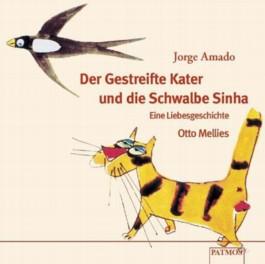 Der gestreifte Kater und die Schwalbe Sinah. CD. . Eine Liebesgeschichte