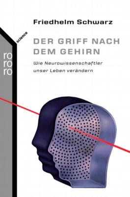 Der Griff nach dem Gehirn