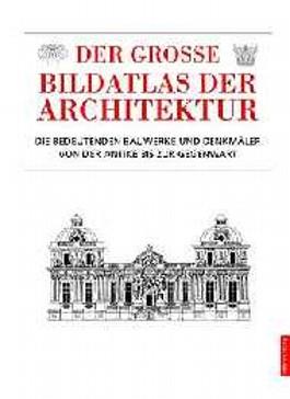 Der große Bildatlas der Architektur