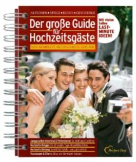 Der große Guide für Hochzeitsgäste