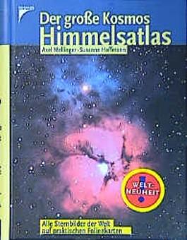 Der große Kosmos Himmelsatlas. Alle Sternbilder der Welt auf praktischen Folienkarten