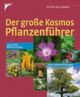 Der große Kosmos Pflanzenführer