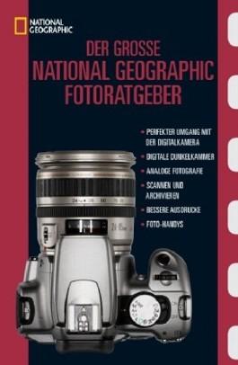 Der Grosse National Geographic Fotoratgeber