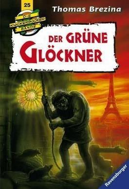 Die Knickerbocker-Bande: Der grüne Glöckner