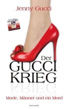 Der Gucci-Krieg