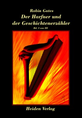 Der Harfner und der Geschichtenerzähler. Tl.1