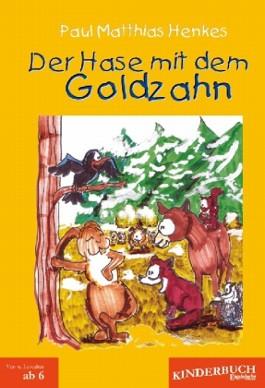Der Hase mit dem Goldzahn