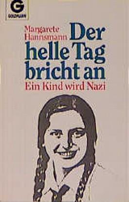 Der helle Tag bricht an. Ein Kind wird Nazi.