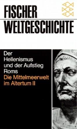Der Hellenismus und der Aufstieg Roms