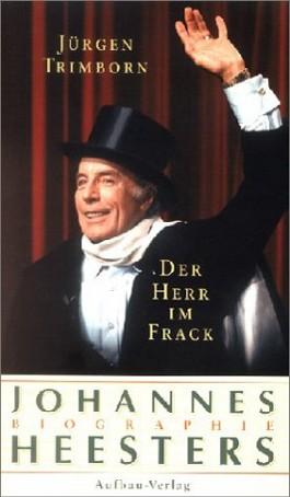 Der Herr im Frack. Johannes Heesters