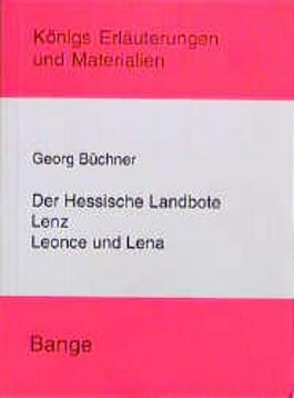 Der Hessische Landbote. Lenz. Leonce und Lena.