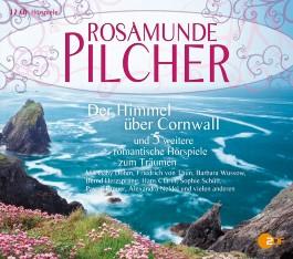 Der Himmel über Cornwall und fünf weitere romantische Hörspiele zum Träumen