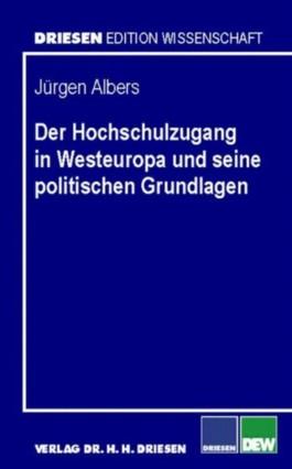 Der Hochschulzugang in Westeuropa und seine politischen Grundlagen