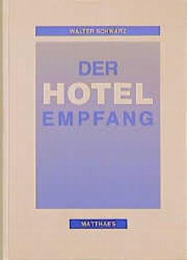 Der Hotelempfang