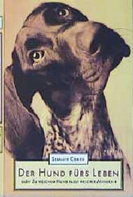 Der Hund fürs Leben