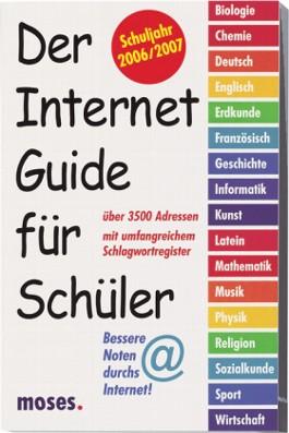 Der Internet-Guide für Schüler, Schuljahr 2006/2007