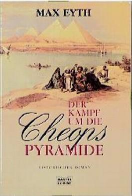 Der Kampf um die Cheopspyramide