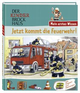 Der Kinder Brockhaus - Mein erstes Wissen Jetzt kommt die Feuerwehr!
