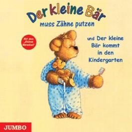 Der kleine Bär kommt in den Kindergarten und Der kleine Bär muss Zähne putzen