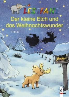 Der kleine Elch und das Weihnachtswunder