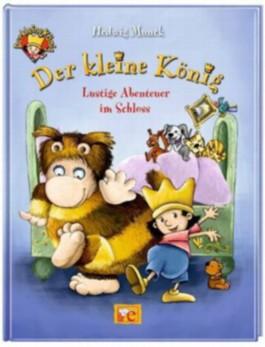 Der kleine König - Lustige Abenteuer im Schloss