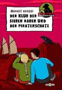 Der Klub der sieben Raben und der Piratenschatz