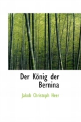 Der König der Bernina