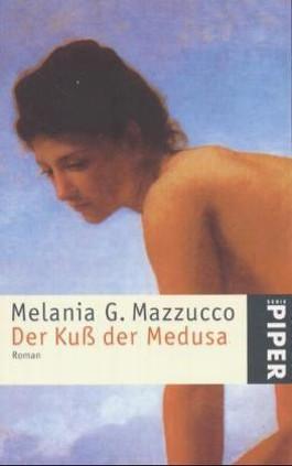 Der Kuß der Medusa