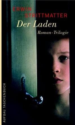 Der Laden. Roman-Trilogie