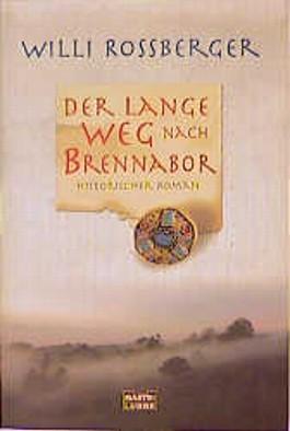 Der lange Weg nach Brennabor