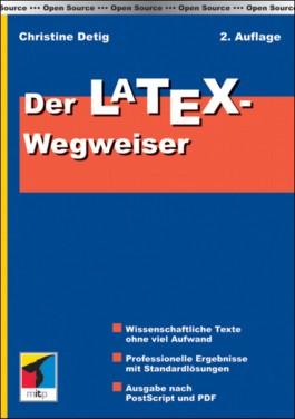 Der LATEX-Wegweiser