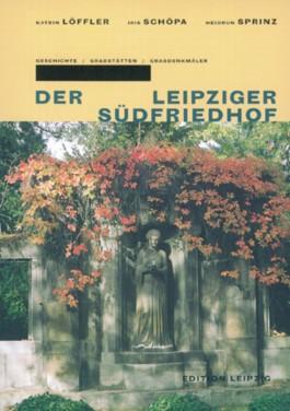 Der Leipziger Südfriedhof