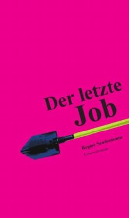 Der letzte Job