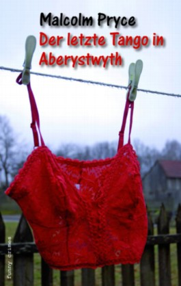 Der letzte Tango in Aberystwyth