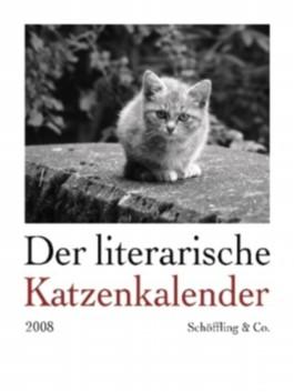 Der literarische Katzenkalender 2008