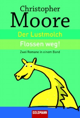 Der Lustmolch; Flossenweg!